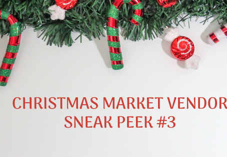 CHRISTMAS VENDOR SNEAK PEEK #3