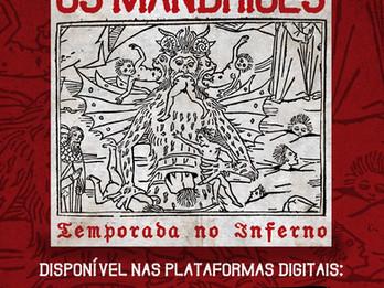 TEMPORADA NO INFERNO AO SOM D'OS MALDITOS MANDRIÕES