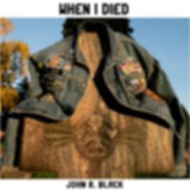 John Black Album_WhenIDied_v2.jpg