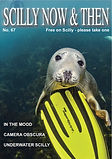 Scilly Now and then magazine, Issue 67
