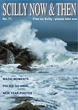 Scilly Now and then magazine, Issue 71