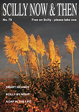Scilly Now and then magazine, Issue 79