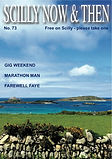 Scilly Now and then magazine, Issue 73