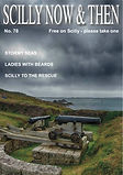 Scilly Now and then magazine, Issue 78