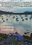 Scilly Now and then magazine, Issue 68