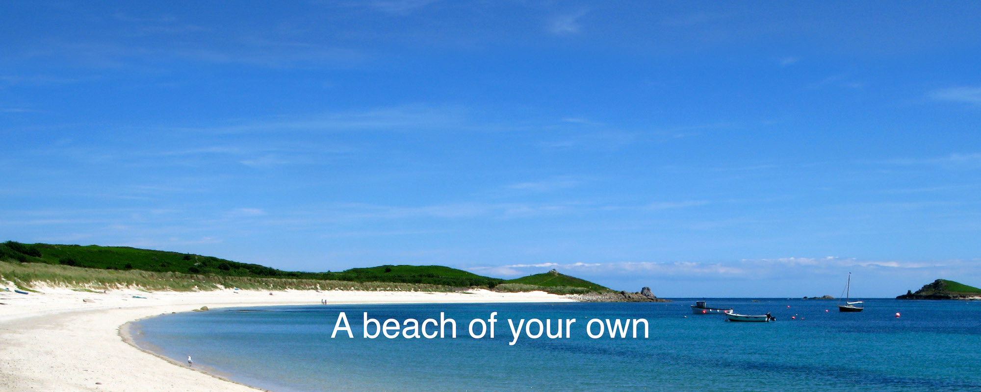 A beach of your own