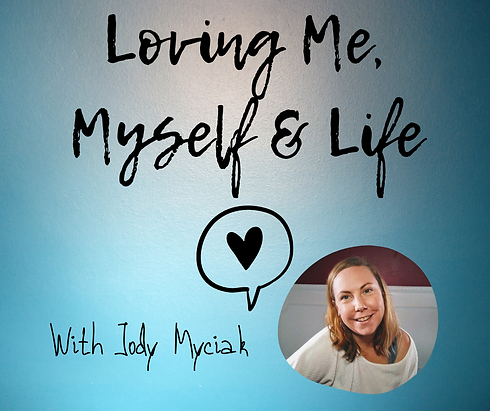 Podcast_Art_Loving Me, Myself & Life (1)