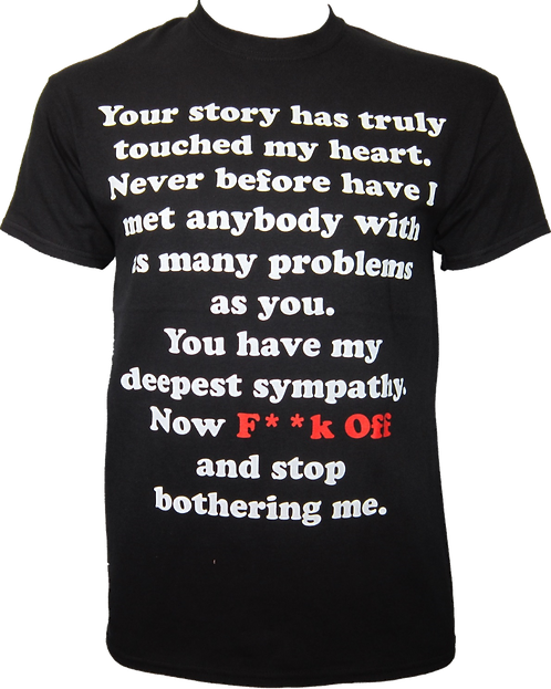 Now F * * k Off! - Funny T-shirt