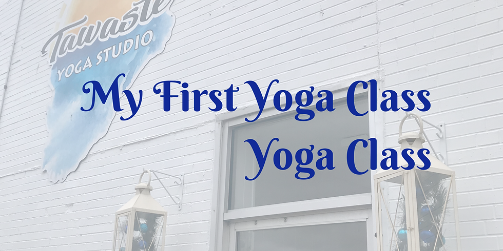 My first yoga class yoga class