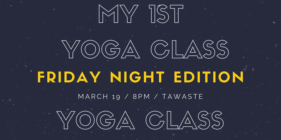 Friday Night My 1st Yoga Class