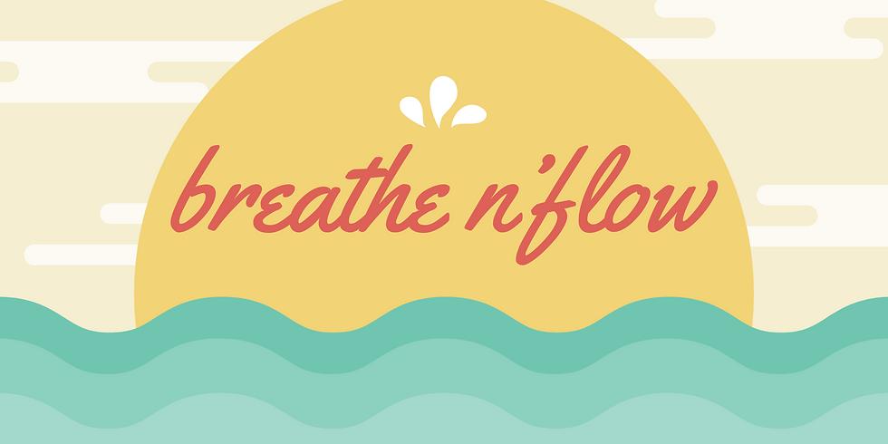 Breath and Flow  w/Zennie