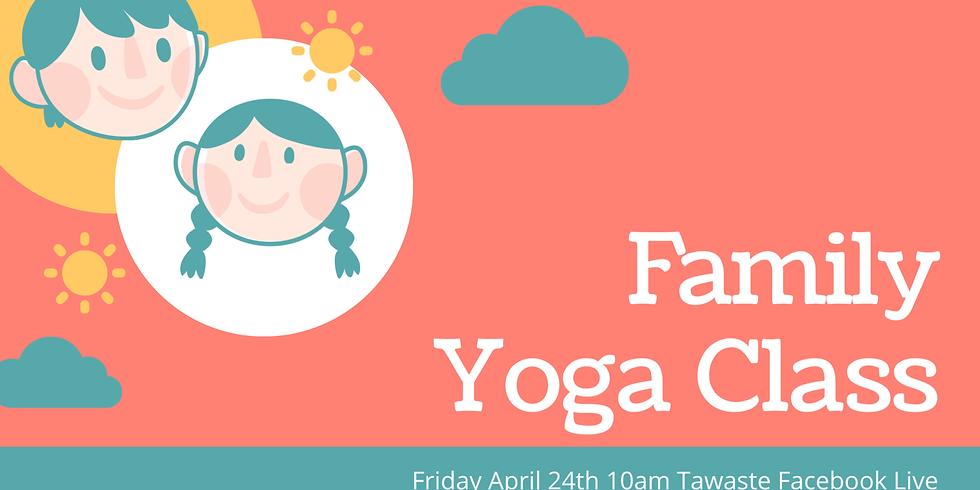 Family Yoga Class w/Tawaste