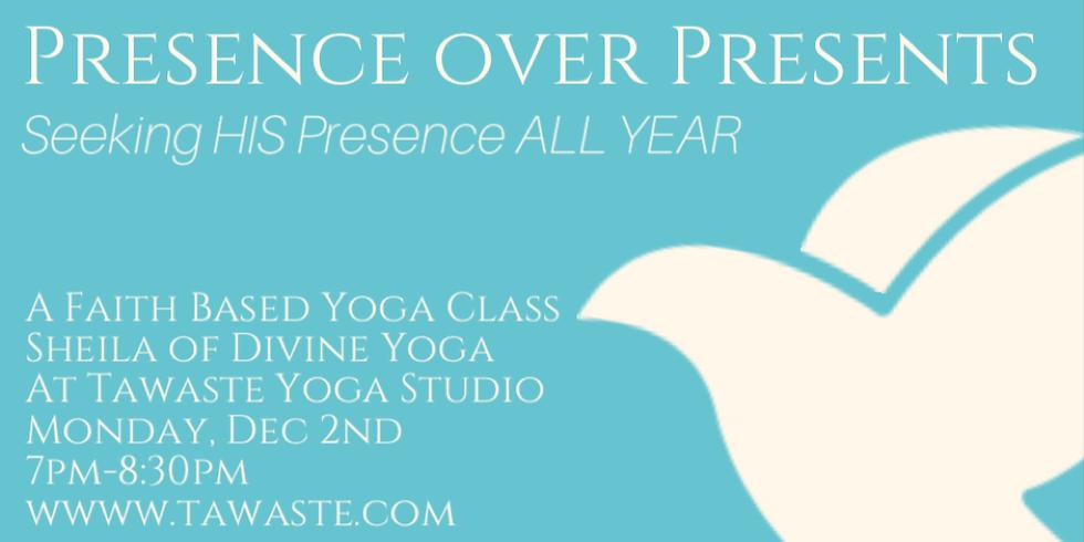 """""""His Presence"""" Faith Based Yoga Class"""