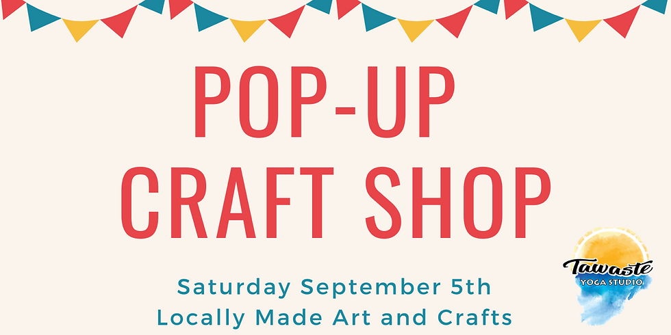 Pop-Up Craft Shop  : Local Makers Market