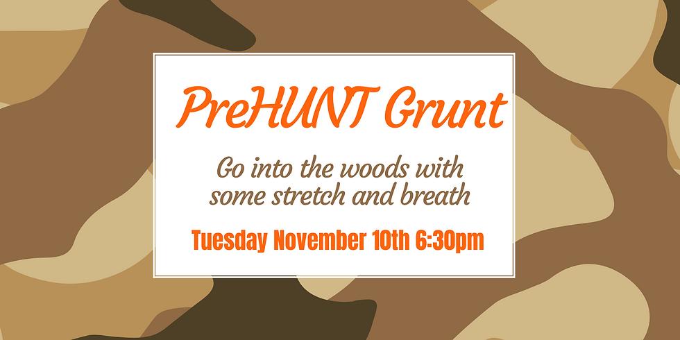 preHUNT Grunt