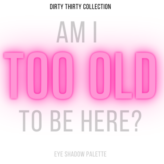 Pre-Order: Am I TOO OLD to be here?
