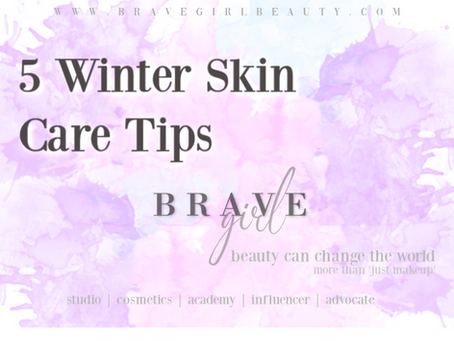 5 Winter Skin Care Tips (& 3 Beauty Hacks)