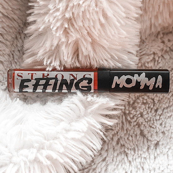 MOMMA : Strong Effing Lipstick