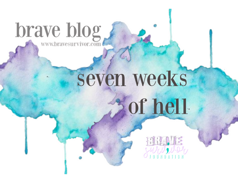 Seven Weeks of Hell