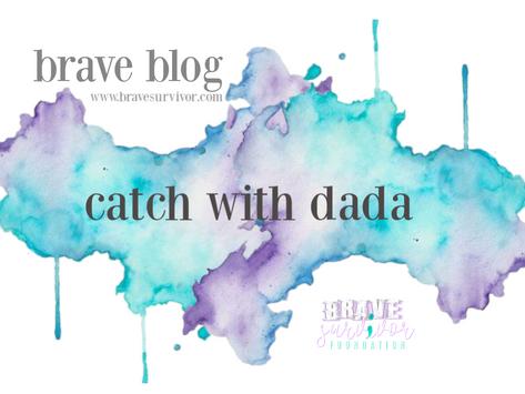 'Catch' with Dada