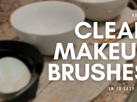 BraveGirl's Ten Steps to Deep Clean Makeup Brushes