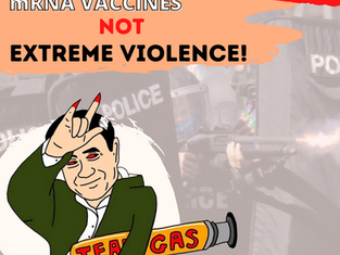 We Want mRNA Vaccines, NOT Extreme Violence!