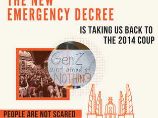 The New Emergency Decree is Taking Us Back to the 2014 Coup - But People Are Not Scared