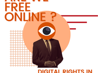 Are We Free Online? - Digital Rights in Singapore