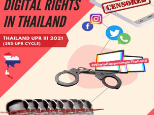 Declining Digital Rights in Thailand must be addressed in 3rd UPR!