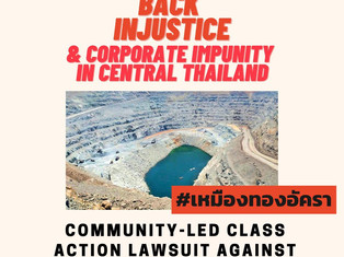 Fighting Back Injustice & Corporate Impunity in Central Thailand