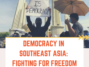 Democracy in Southeast Asia: Fighting For Freedom