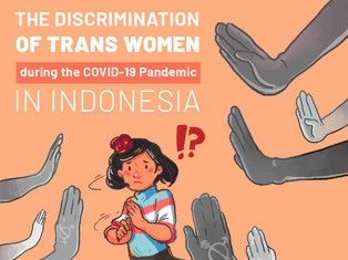 #TransWomen #COVID19: Discrimination faced by Trans Women in Indonesia During the Pandemic!