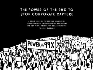 ESCR-Net Comic Series: The Power of the 99% to Stop Corporate Capture!