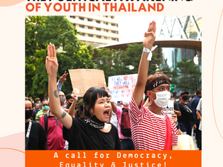 Covid-19 & the Political Awakening of Youth in Thailand - A call for Democracy, Equality & Justice!