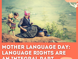 Mother Language Day: Language Rights are an integral part of Human Rights!