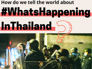 How We Tell the World about #WhatsHappeningInThailand