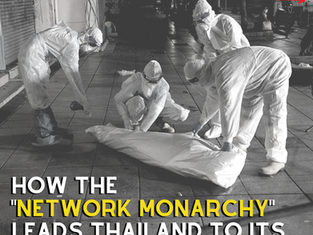 How the 'Network Monarchy' Leads Thailand to its New Low!