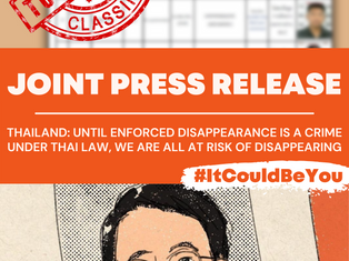 Release: Until Enforced Disappearance Is A Crime Under Thai Law, We Are All At Risk of Disappearance