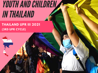 Ensuring  the rights of LGBTIQ+ Youth and Children are protected at Thailand's 3rd UPR!