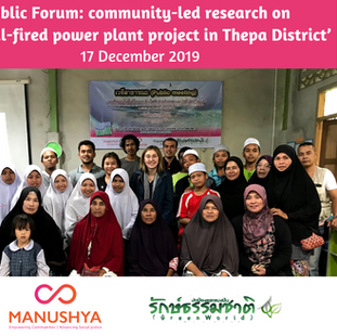The Green World Network's Public Forum:  Presenting findings of their community-led research on  'The coal-fired power plant project in Thepa District' - 17 December 2019