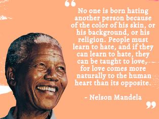 Nelson Mandela Day: Keep Fighting Racism!