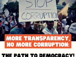 More Transparency, No More Corruption: The Path to Democracy!