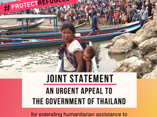 Joint Statement - Thai Government must help those who flee from Myanmar to seek refuge in Thailand!