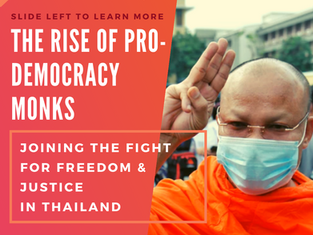 The Rise of Pro-Democracy Monks: Joining the Fight for Freedom and Justice in Thailand