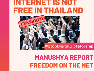 Internet is Not Free in Thailand - Manushya Report: Freedom on The Net 2020