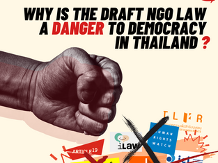 Why is the Draft NGO Law a Danger to Democracy in Thailand?