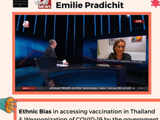 Interview on Thailand's Mass COVID-19 Vaccination Program: Stop Ethnic Bias & Threat to Free Speech!