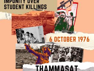 #ThammasatMassacre: 6 October 1976 - Impunity Over Student Killings