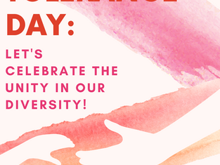 Tolerance Day: Let's Celebrate the Unity in Our Diversity!