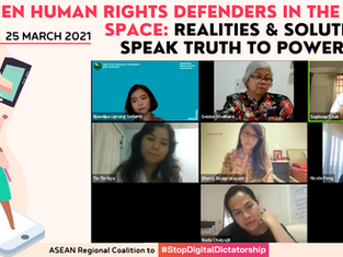 WHRDs in the Digital Space: Realities & Solutions to Speak Truth to Power Freely!